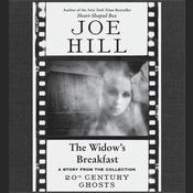 The Widow's Breakfast by  Joe Hill audiobook