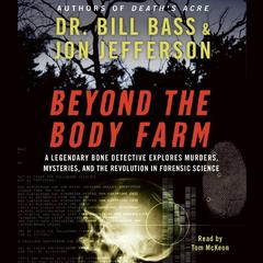 Beyond the Body Farm by Bill Bass audiobook