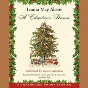 A Christmas Dream by  Louisa May Alcott audiobook