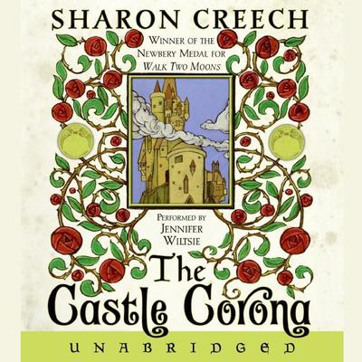 The Castle Corona by Sharon Creech audiobook