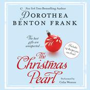 The Christmas Pearl by  Dorothea Benton Frank audiobook