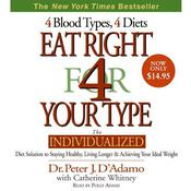 Eat Right for Your Type by  Dr. Peter J. D'Adamo audiobook