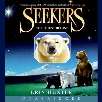 Seekers #1: The Quest Begins by Erin Hunter audiobook