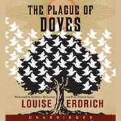 The Plague of Doves by  Louise Erdrich audiobook