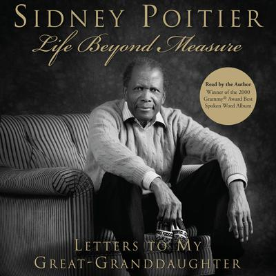 Life Beyond Measure by Sidney Poitier audiobook
