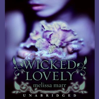 Wicked Lovely by Melissa Marr audiobook
