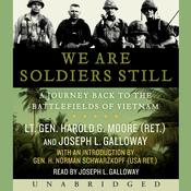 We are Soldiers Still by  Harold G. Moore audiobook