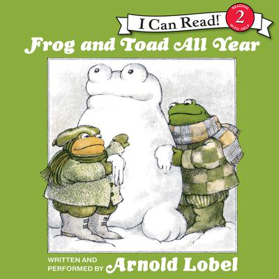Frog and Toad All Year by Arnold Lobel audiobook