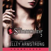 The Summoning by  Kelley Armstrong audiobook