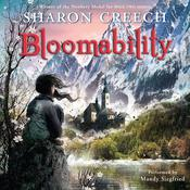 Bloomability by  Sharon Creech audiobook