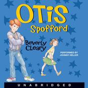 Otis Spofford by  Beverly Cleary audiobook
