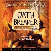 Chronicles of Ancient Darkness #5: Oath Breaker by  Michelle Paver audiobook