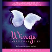 Wings by  Aprilynne Pike audiobook