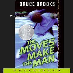 The Moves Make the Man by Bruce Brooks audiobook