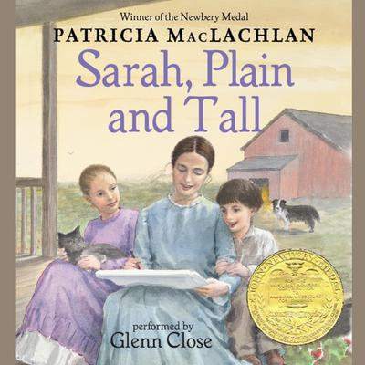 Sarah, Plain and Tall by Patricia MacLachlan audiobook