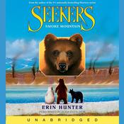 Seekers #3: Smoke Mountain by  Erin Hunter audiobook