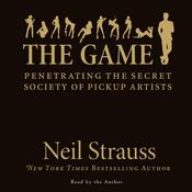 The Game by  Neil Strauss audiobook