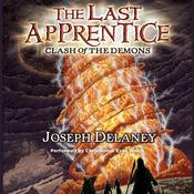 The Last Apprentice: Clash of the Demons (Book 6) by  Joseph Delaney audiobook