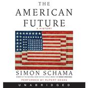 The American Future by  Simon Schama audiobook