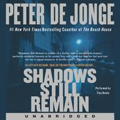 Shadows Still Remain by  Peter de Jonge audiobook
