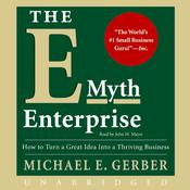 The E-Myth Enterprise by  Michael E. Gerber audiobook