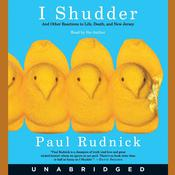 I Shudder by  Paul Rudnick audiobook