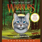 Warriors: Omen of the Stars #2: Fading Echoes by  Erin Hunter audiobook