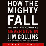 How the Mighty Fall by  Jim Collins audiobook