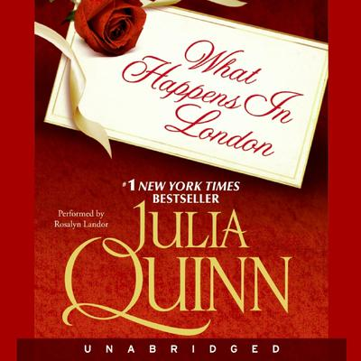 What Happens in London by Julia Quinn audiobook