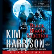 Black Magic Sanction by  Kim Harrison audiobook