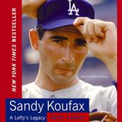Sandy Koufax by  Jane Leavy audiobook