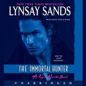 The Immortal Hunter by  Lynsay Sands audiobook