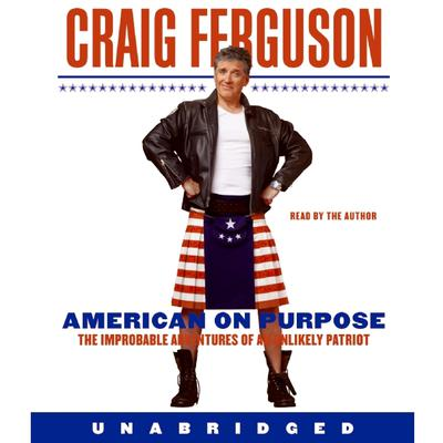 American on Purpose by Craig Ferguson audiobook