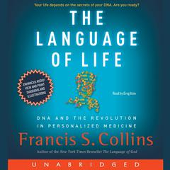 The Language of Life by Francis S. Collins audiobook