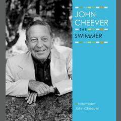 The Swimmer by John Cheever audiobook