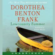 Lowcountry Summer by  Dorothea Benton Frank audiobook