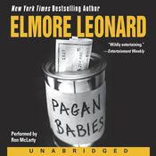 Pagan Babies by  Elmore Leonard audiobook