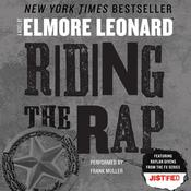 Riding the Rap by  Elmore Leonard audiobook