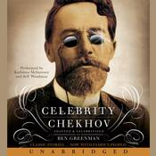Celebrity Chekhov by  Ben Greenman audiobook