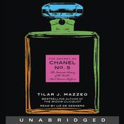 The Secret of Chanel No. 5 by  Tilar J. Mazzeo audiobook