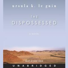 The Dispossessed by Ursula K. Le Guin audiobook