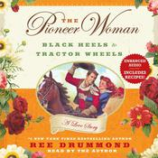 The Pioneer Woman by  Ree Drummond audiobook