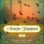 The Oracle of Stamboul by  Michael David Lukas audiobook