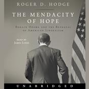 The Mendacity of Hope by  Roger D. Hodge audiobook