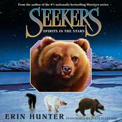 Seekers #6: Spirits in the Stars by  Erin Hunter audiobook