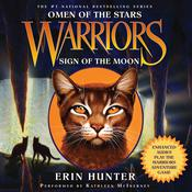Warriors: Omen of the Stars #4: Sign of the Moon by  Erin Hunter audiobook