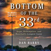 Bottom of the 33rd by  Dan Barry audiobook