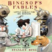 Bingsop's Fables by  Stanley Bing audiobook
