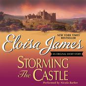 Storming the Castle: An Original Short Story by  Eloisa James audiobook