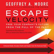 Escape Velocity by  Geoffrey A. Moore audiobook